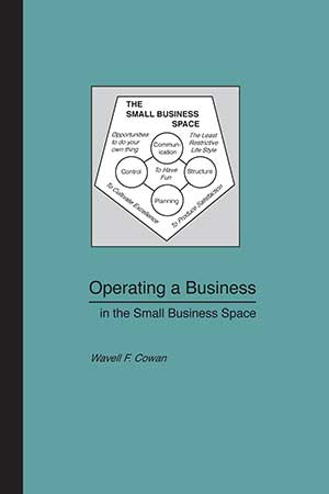 Operating a Business in the Small Business Space